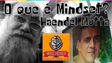 Photo of Haendel Motta, o mindset e o Castelo de Legos